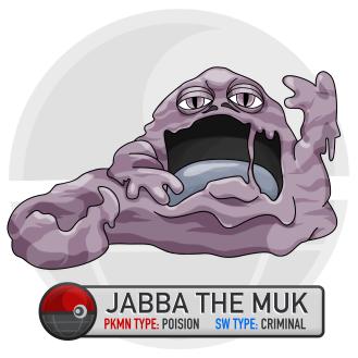 Jabba + Muk