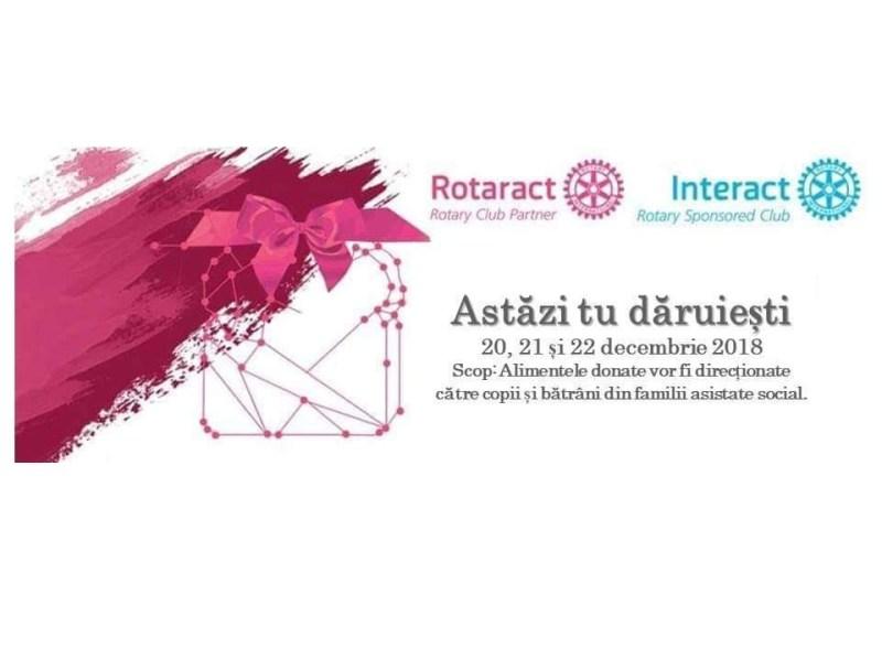 Lugoj Expres Astăzi Tu Dăruieşti! Acțiune de colectare de alimente Rotary Rotaract Lugoj Interact familii defavorizate donații colectare alimente campanie Astăzi tu dăruiești