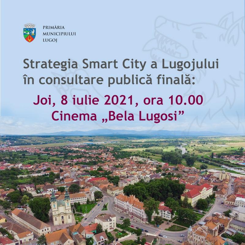 Lugoj Expres Strategia Smart City a Lugojului în consultare publică finală Strategia Smart City a Lugojului municipiul Lugoj Lugoj consultare publică cinema Bela Lugosi