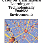 Cases on Transnational Learning and Technologically Enabled Environments Siran Mukerji (IGNOU, India) and Purnendu Tripathi (IGNOU, India) Release Date: March, 2010. Copyright © 2010. 474 pages.