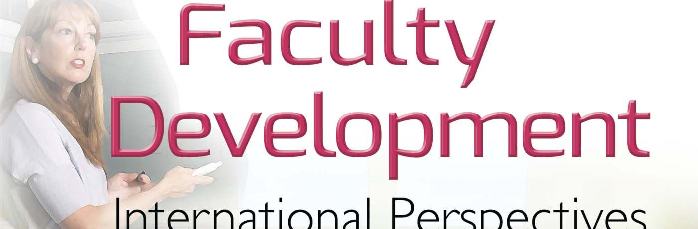 Research on University Teaching and Faculty Development: International Perspectives