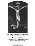 Twenty fourth Hour From 4 to 5 PM The Burial of Jesus
