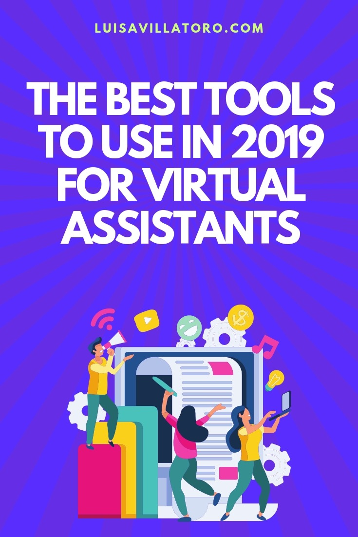 The Best Tools to Use in 2019 for Virtual Assistants - The trends show that the need for virtual assistants will continue to grow, and this fact is what prompted the need to present to you, the best tools you can use as a virtual assistant in other to work more efficiently and achieve better results. Join us to discover which ones are the best tools to use in 2019!