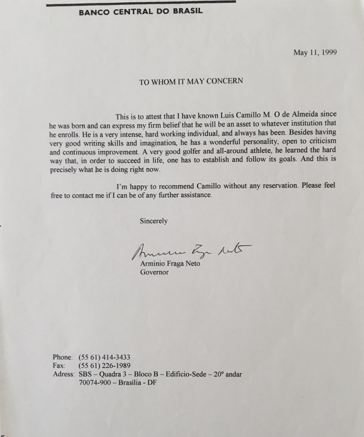 Photo of Letter Of Recommendation From Dr. Arminio Fraga Neto, Former President Of The Central Bank Of Brazil and Former Portfolio Manager Of The Soros Quantum Emerging Markets Growth Hedge Fund