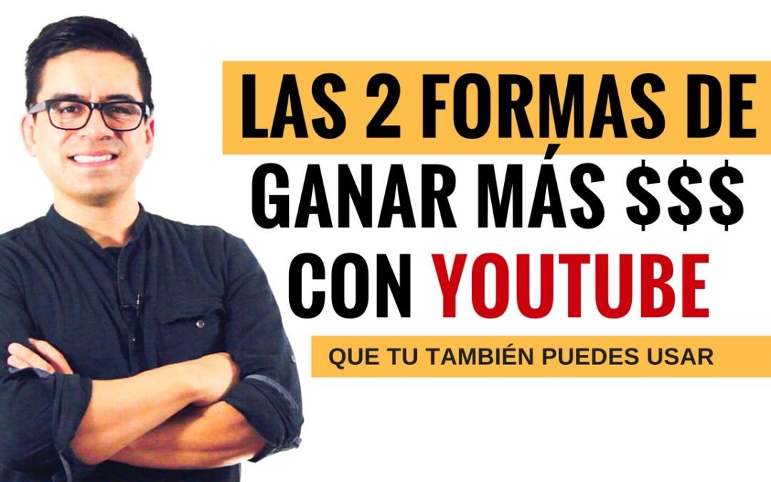 Las 2 Formas de Ganar Dinero Con YouTube