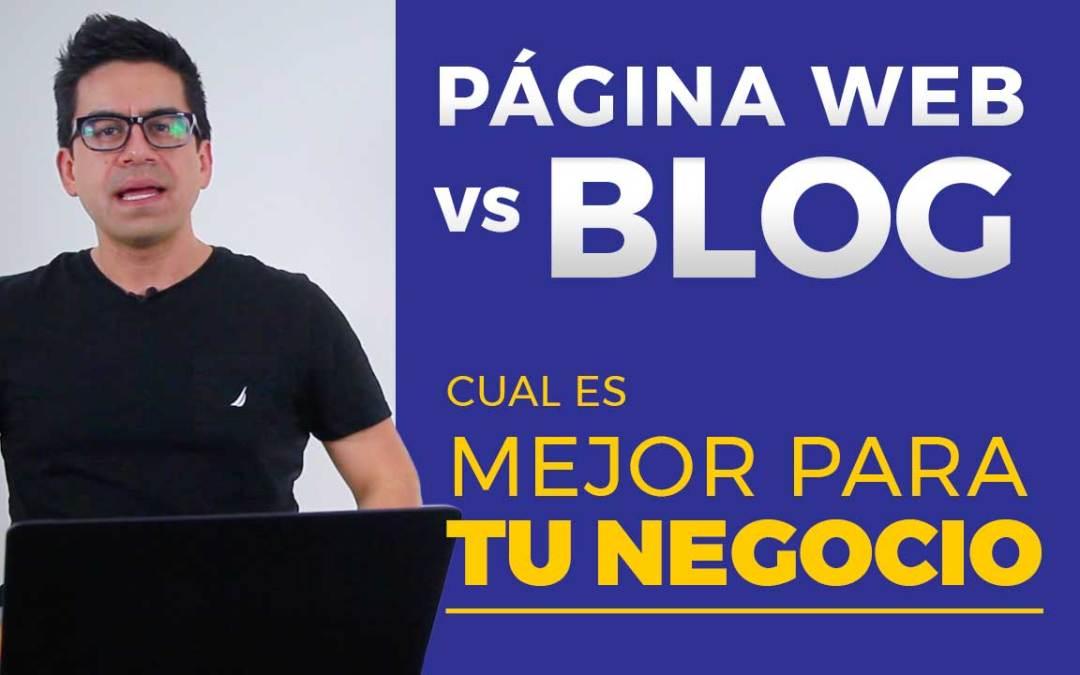 Diferencia entre página web y blog y cuál es mejor para tu negocio