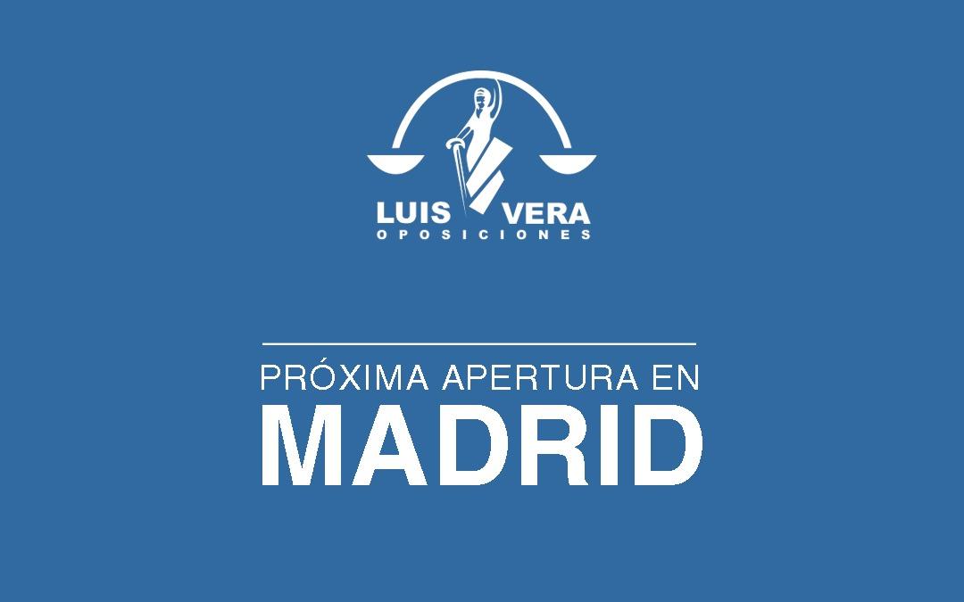 LUIS VERA OPOSICIONES LLEGA A MADRID