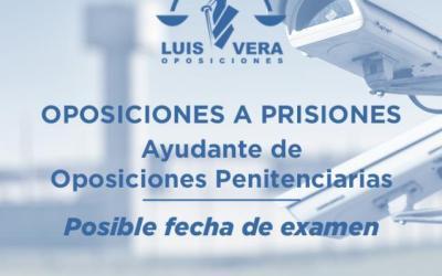 Octubre, posible fecha para el inicio de los exámenes de las oposiciones para ayudantes de instituciones penitenciarias