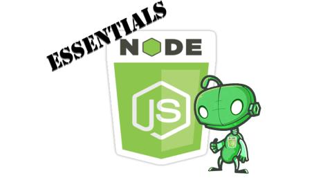 New Course – Node.js: The Essentials + API Frameworks Express KOA Sails