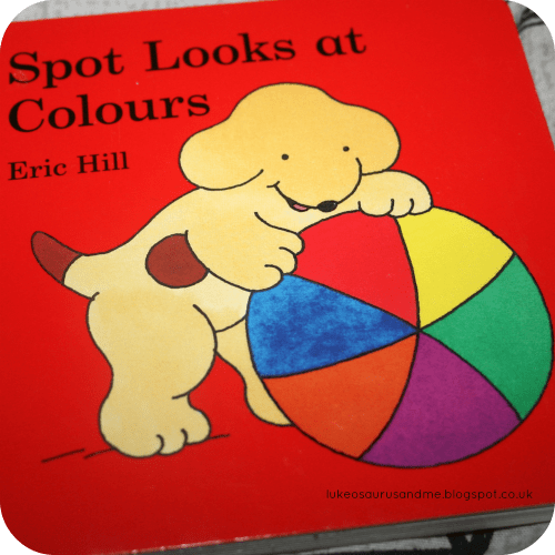 Spot Looks At Colours by Eric Hill - 3 Top Books We Have Been Using To Learn About Colour from lukeosaurusandme.co.uk