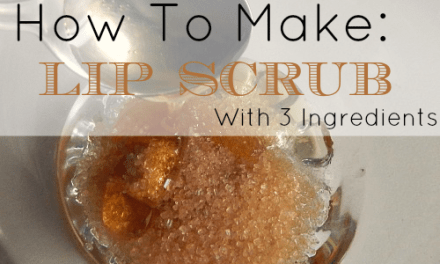 How To Make Lip Scrub