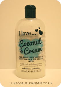 Top 5 Bath and Shower Picks, I Love... Coconut and Cream Bubble Bath and Shower Creme from lukeosaurusandme.co.uk