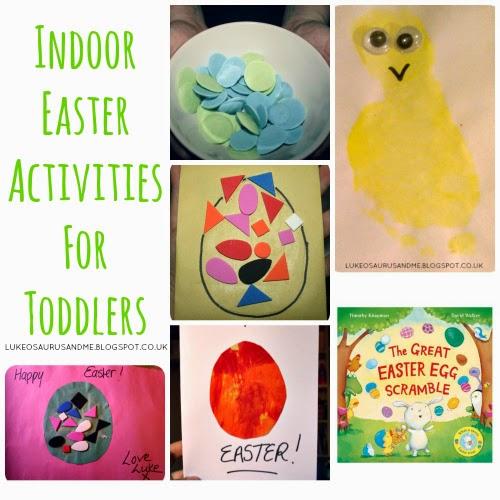Indoor Easter Activities For Toddlers from lukeosaurusandme.co.uk