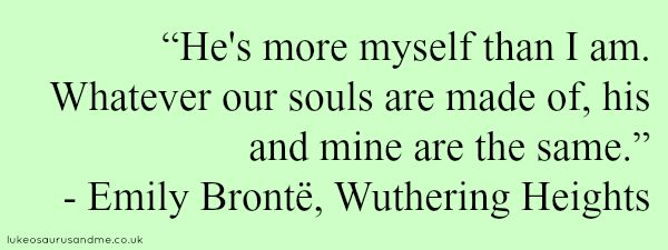 Wuthering Heights, Emily Brontë quote by lukeosaurusandme.co.uk