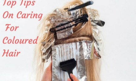 Top Tips On Caring For Coloured Hair