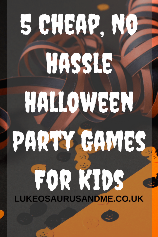 5 Cheap, No Hassle Halloween Party Games For Kids at https://lukeosaurusandme.co.uk