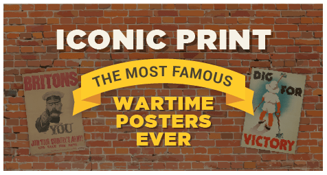 The Most Iconic and Creative WWI & WWII Posters