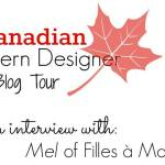 Canadian Pattern Designer blog tour: Interview with Filles a Maman