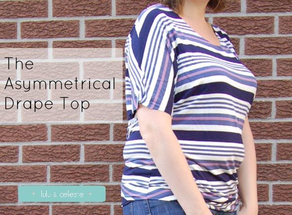 Asymmetrical Drape Top sewn by Lulu & Celeste