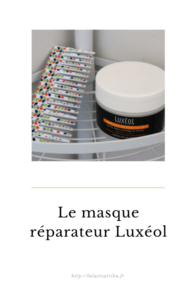 Masque-Luxéol-Pinterest