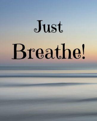 Just Breathe! printable quote