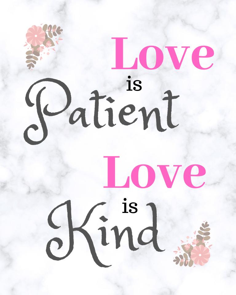"""Love is Patient"" printable quote"