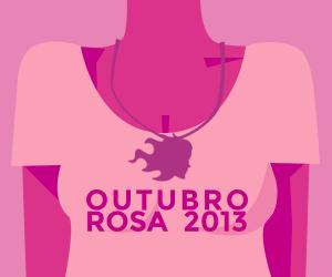 Outubro Rosa 2013