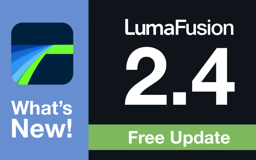 Introducing LumaFusion 2.4: HDR Support with 10-Bit Processing, HEVC Transparency, and Refined Cropping and Keying