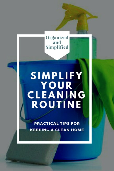 Simplify your cleaningRoutine