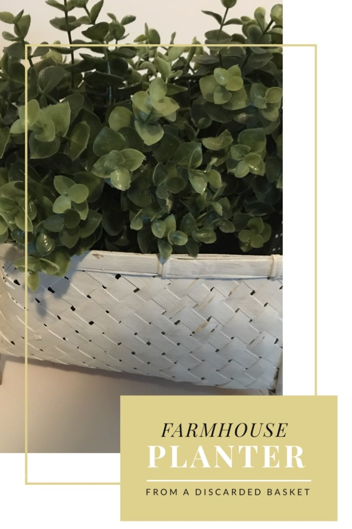 From discarded basket to farmhouse planter