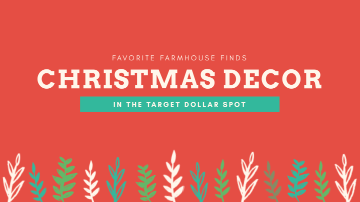 Farmhouse Friday: Christmas decor at Target!