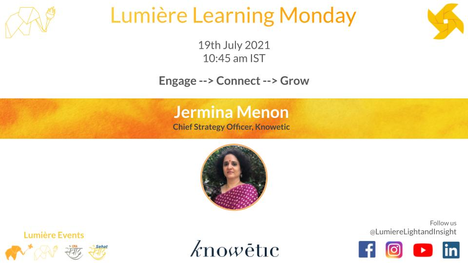 Lumiere Learning Monday with Jermina Menon, Chief Strategy Officer, Knowetic
