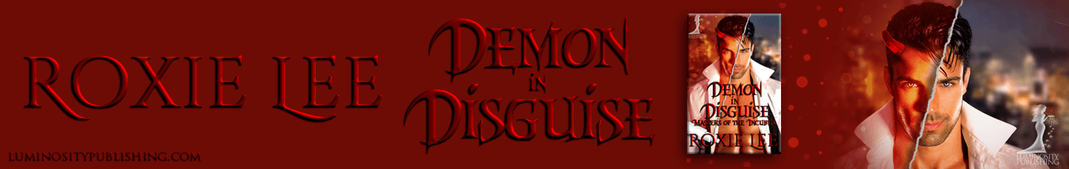 First Chapter – Demon in Disguise by Roxie Lee