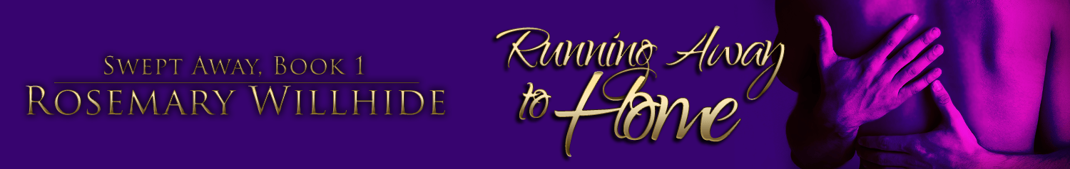 First Chapter – Running Away to Home by Rosemary Willhide