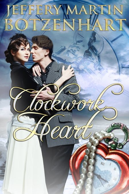 Happy Release Day to Jeffery Martin Botzenhart with Clockwork Heart
