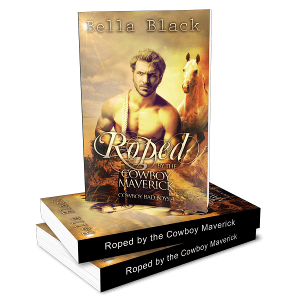 Roped by the Cowboy Maverick (Cowboy Bad Boys 4)