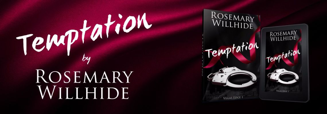 Temptation (Vegas Edge 1) by Rosemary Willhide