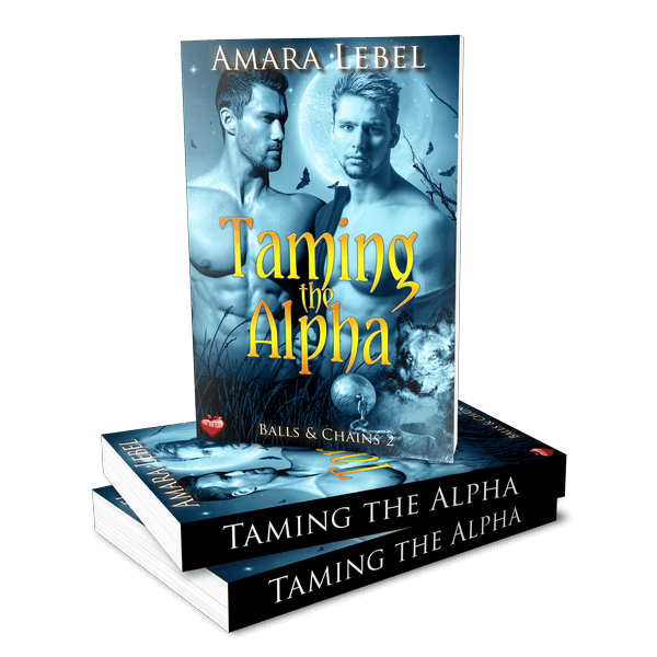 Taming the Alpha (Balls & Chains 2)