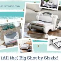 Modelli di Big Shot: 3 Consigli per Scegliere Bene!