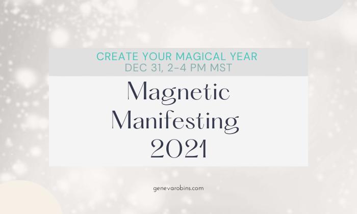 Magnetic Manifesting 2021