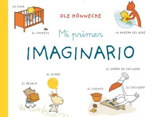 Mi primer imaginario / Könnecke, Ole