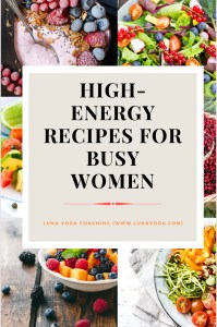 High Energy Recipes For Busy Women (Quick, Easy & Nutritious)