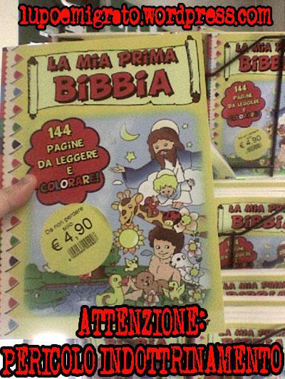 La mia prima Bibbia - indottrinamento cattolico - violenza psicologica bambini