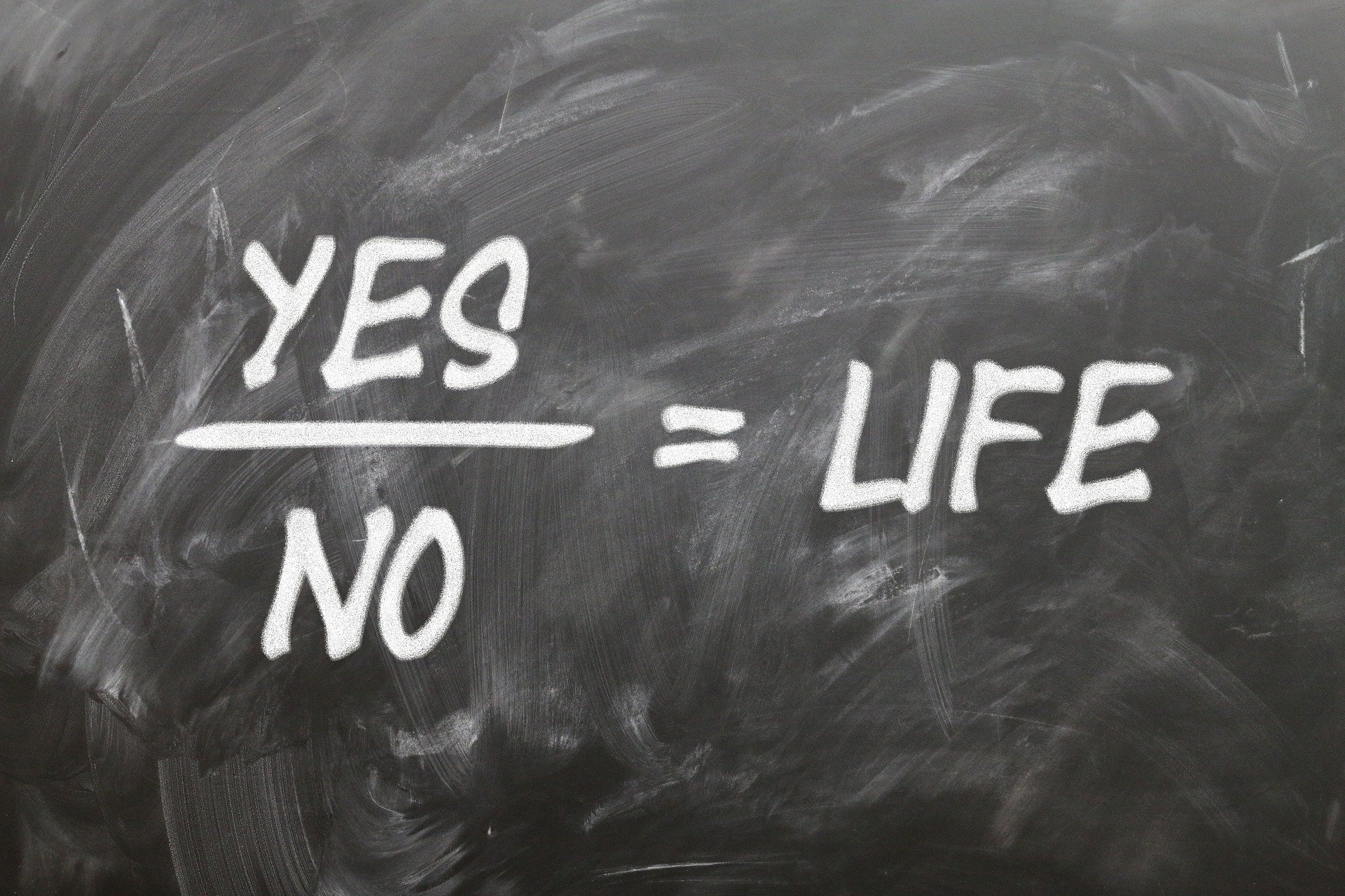 Have You Ever Thought About What You Say Yes To?