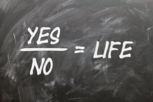 saying yes and no and life