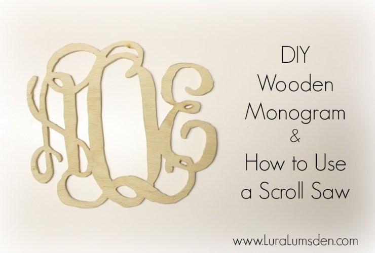 DIY Christmas Gift Wooden Monogram Using  Scroll Saw