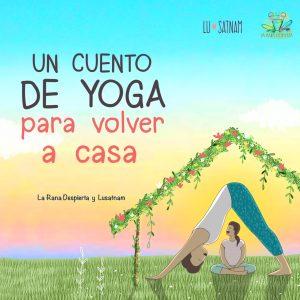 un cuento de yoga para volver a casa