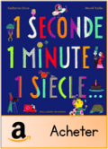 1 seconde 1 minute 1 siècle