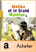 Malika et le Grand Manitou [150x177]