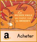 la-petite-fille-qui-voulait-voir-le-desert